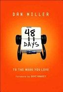 二手書博民逛書店 《48 Days to the Work You Love》 R2Y ISBN:9780805444797│B&H Publishing Group