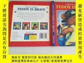 二手書博民逛書店TEDDY罕見IS BRAVE TEDDY IS BRAVE 【實物拍圖,內頁幹凈】Y8791