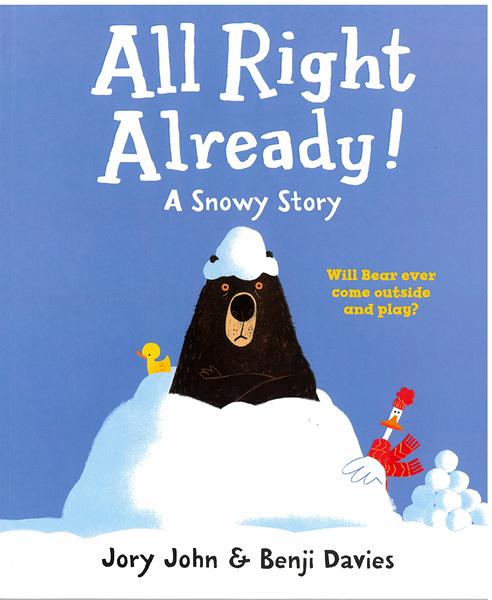 【麥克書店】ALL RIGHT ALREADY /英文繪本《主題:友誼.幽默》by Jory John/ Benji Davies