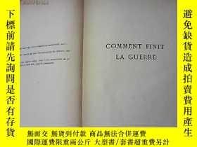 二手書博民逛書店COMMENT罕見FINIT LA GUERRE如何最終戰爭【貨