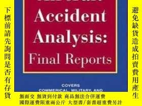 二手書博民逛書店Aircraft罕見Accident AnalysisY364682 Robert Sumwalt  jim