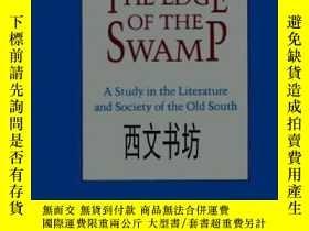 二手書博民逛書店【罕見】1999年 The Edge Of The Swamp: