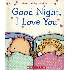【麥克書店】GOOD NIGHT, I LOVE YOU /硬頁書 (說晚安‧我的寶貝)