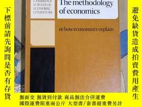 二手書博民逛書店The罕見methodology of economics:OR HOW ECONOMISTS EXPLAIN