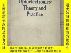 二手書博民逛書店optoelectronics:theory罕見and practice(P2199)Y173412