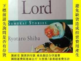 二手書博民逛書店Drunk罕見as a Lord:Samurai Stories(武士小說 四部中篇 進口書 精裝本 英文版)
