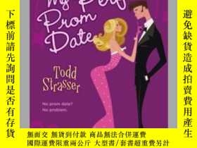 二手書博民逛書店How罕見I Created My Perfect Prom DateY362136 no credit To