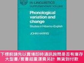 二手書博民逛書店Phonological罕見Variation And ChangeY255174 John Harris C