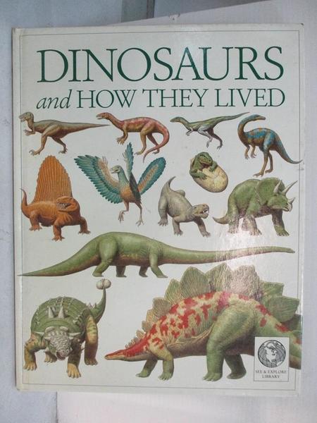 【書寶二手書T1/少年童書_DTP】See and Explore Library: Dinosaurs and How They Lived