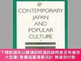 二手書博民逛書店Contemporary罕見Japan And Popular CultureY255174 John Whi