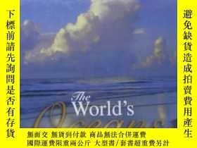 二手書博民逛書店英文原版書The罕見World s Oceans 世界海洋Y23