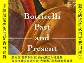 二手書博民逛書店Botticelli罕見Past And PresentY256260 Ana Debenedetti; Ca