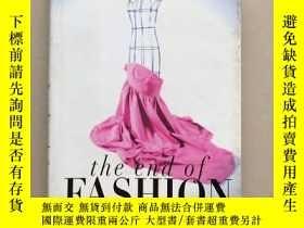 二手書博民逛書店The罕見End of Fashion: How Marketing Changed the Clothing B