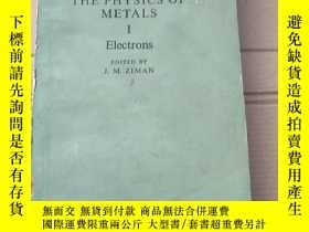 二手書博民逛書店the罕見physics of metals 1 electrons(P1967)Y173412