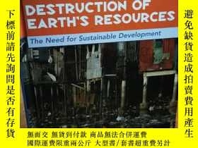 二手書博民逛書店Destruction罕見of Earth s Resource