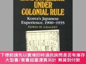 二手書博民逛書店Land罕見Ownership Under Colonial RuleY255174 Edwin H. Gra