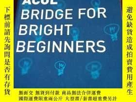 二手書博民逛書店ACOL罕見BRIDGE FOR BRIGHT BEGINNER