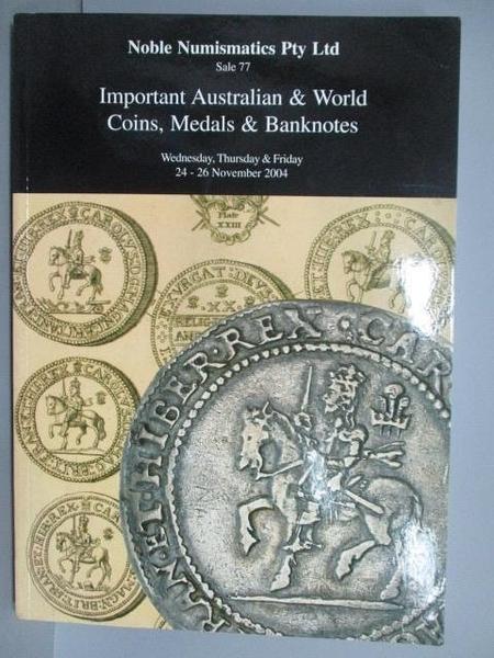 【書寶二手書T1/收藏_PHM】Noble Numismatics PTY.LTD_2004/11_Important Australian..