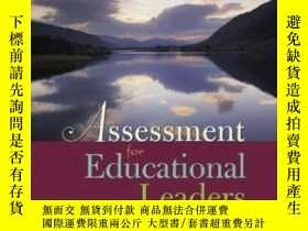 二手書博民逛書店Assessment罕見For Educational Leaders-教育領導考核Y436638 W. Ja
