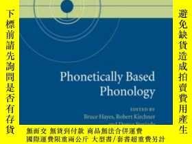 二手書博民逛書店Phonetically罕見Based PhonologyY255562 Hayes, Bruce; Kirc