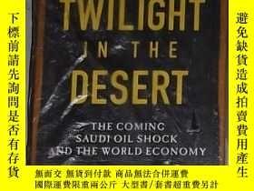 二手書博民逛書店英文原版罕見Twilight in the Desert by