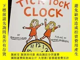 二手書博民逛書店Tick罕見Tock Clock 嘀嗒響的鬧鐘.Y12498 M