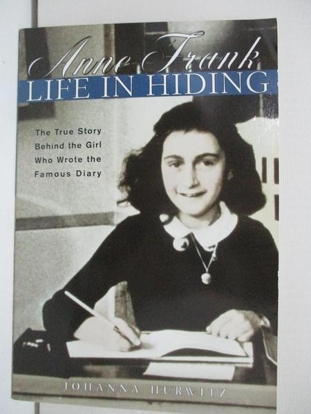 【書寶二手書T6/原文書_AT4】Anne Frank: Life in Hiding_Hurwitz, Johanna
