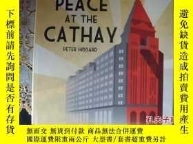 二手書博民逛書店Peace罕見in Cathy Hotel 外灘世紀變遷Y857
