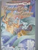 【書寶二手書T4/語言學習_NDL】Wonder Tales from Greece(希臘神話故事)_Margery G