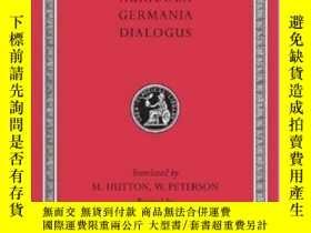 二手書博民逛書店Agricola.罕見Germania. Dialogue On OratoryY255562 Tacitus