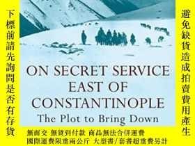 二手書博民逛書店On罕見Secret Service East Of ConstantinopleY364682 Peter