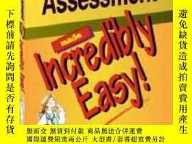 二手書博民逛書店Assessment罕見Made Incredibly Easy!-評估非常簡單!Y361738 Spring