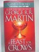 【書寶二手書T3/原文小說_GG6】A Feast for Crows_George R. R.