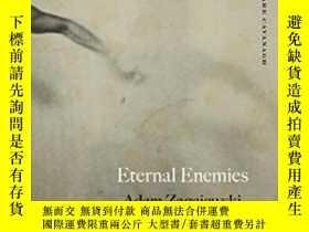 二手書博民逛書店Eternal罕見Enemies: PoemsY255562 Zagajewski, Adam Farrar,