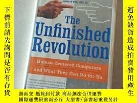 二手書博民逛書店THE罕見Unfinished RevolutionY447092 Michael L. Dertouzos