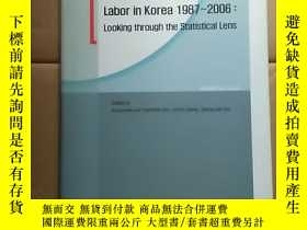 二手書博民逛書店Labor罕見in korea 1987-2006; Looki