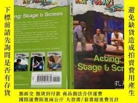 二手書博民逛書店ART罕見TODAY! Acting:Stage&Screen 今天的藝術! 表演:舞臺與銀幕 英文原版 精裝