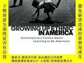 二手書博民逛書店Growing罕見Up Ethnic In AmericaY364682 Gillan, Maria Mazz