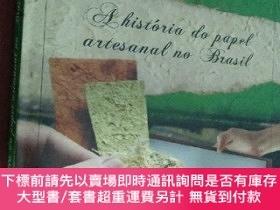 二手書博民逛書店A罕見história do papel artesanal no Brasil 巴西手工藝紙的歷史 附贈幾張手工
