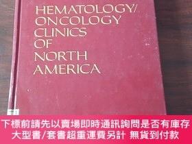 二手書博民逛書店HEMATOLOGY ONCOLOGY罕見CLINICS OF NORTH AMERICA(volume 3)