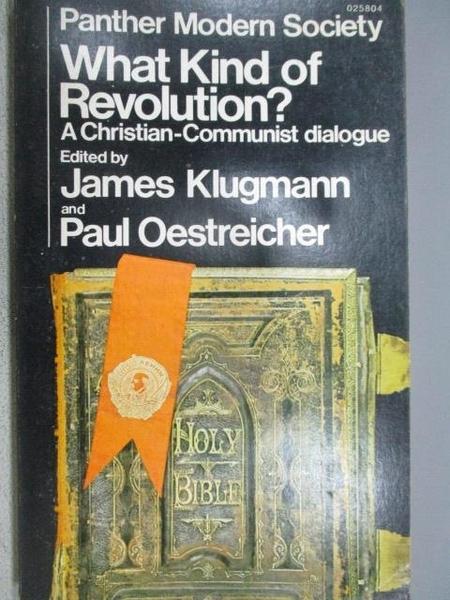 【書寶二手書T6/原文小說_MOO】What Kind of Revolution?_James Klugmann