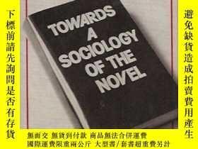 二手書博民逛書店Towards罕見A Sociology Of The NovelY256260 Lucien Goldman