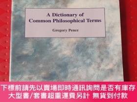二手書博民逛書店A罕見dictionary of common philosophical terms philosophy hi