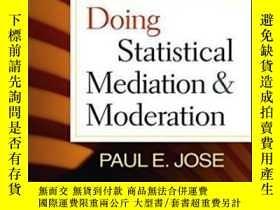二手書博民逛書店Doing罕見Statistical Mediation And Moderation-做統計調解和調節Y43