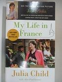 【書寶二手書T1/原文小說_B9A】My Life in France_Julia Child, Alex Prud Homme