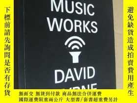 二手書博民逛書店How罕見Music Works 英文原版 16開 插圖本 布質