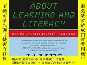 二手書博民逛書店What罕見Video Games Have To Teach Us About Learning And Lit