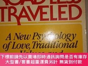 二手書博民逛書店The罕見Road Less Travelled:A New Psychology of Love, Tradit