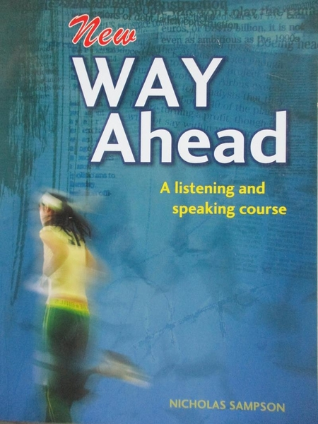 【書寶二手書T2/語言學習_XBB】New Way Ahead-A Listening and speaking cou