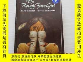 二手書博民逛書店The罕見Rough Face Girl【174】Y10970